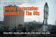 Defying Devastation: Bushwick in the 1980s
