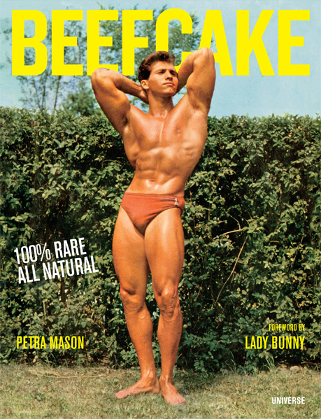 """Beefcake: 100% All Natural"" by Petra Mason"