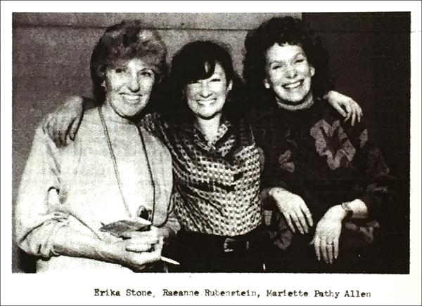 Erika Stone, Raeanne Rubinstein, Mariette Pathy Allen