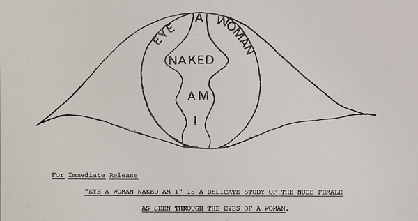 "Graphic for Dianora Niccolini's exhibition ""Eye a Woman Naked Am I"" in the 1970s or early 1980s"