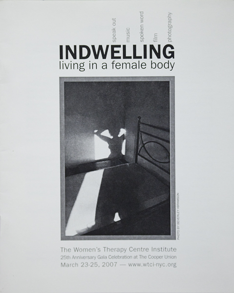 "2007 ""InDwelling: Living in a Female Body"" exhibition"